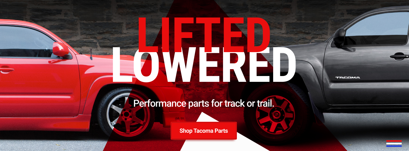 Lifted or lowered - we have performance parts for track or trail.